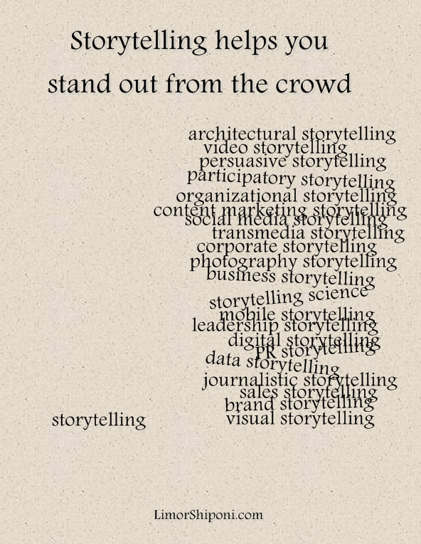 Storytelling helps you stand out from the crowd